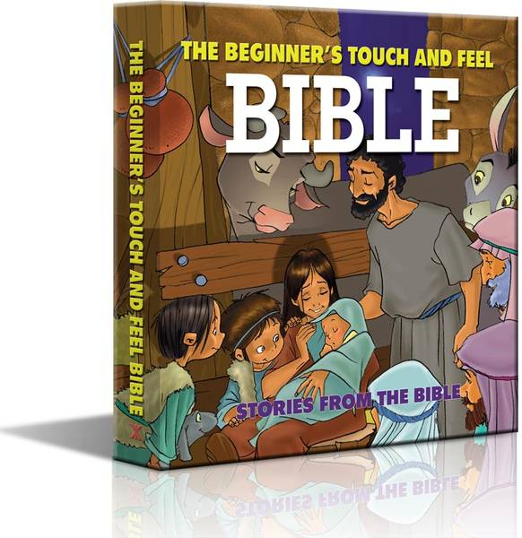 The Beginner's Touch & Feel Bible (Biblia atinge si simte)
